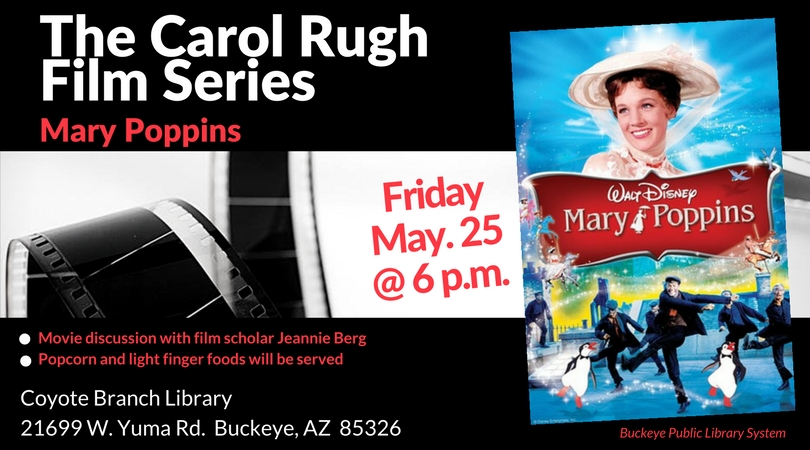 Flyer for The Carol Rugh Film Series Mary Poppins May 25th at 6PM