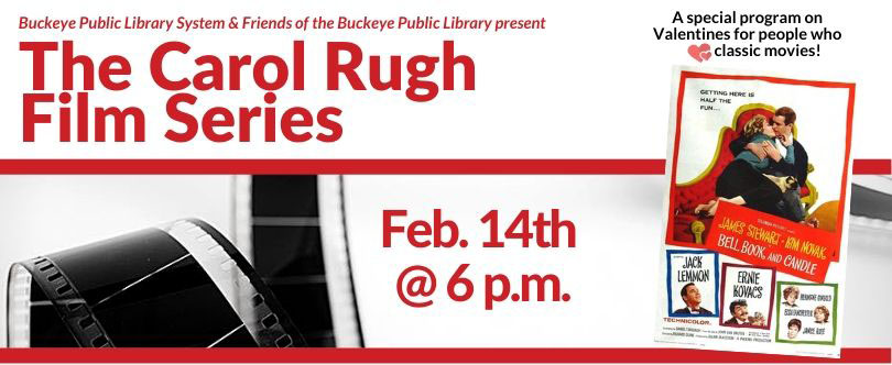 Banner for the Carol Rugh Film Series featuring movie poster for Bell, Book and Candle