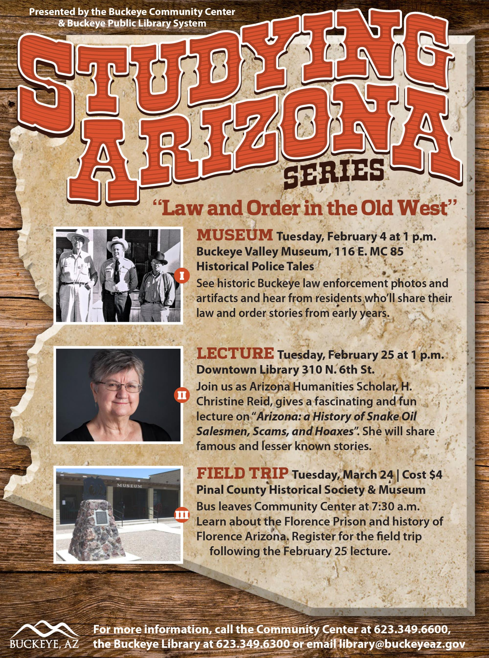 Flyer for Studying Arizona with picture of historic sheriff, featured lecturer, and the exterior of the Pinal County Historical Society and Museum