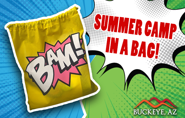 Buckeye has Summer Camp in a bag!